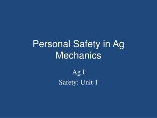 Personal Safety in Ag Mechanics