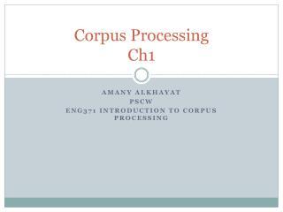 Corpus Processing Ch1