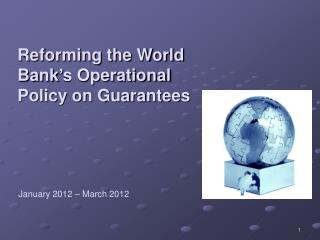 Reforming the World Bank's Operational Policy on Guarantees