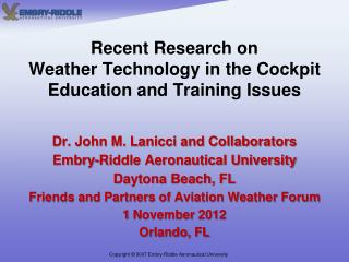 Recent Research on Weather Technology in the Cockpit  Education and Training Issues