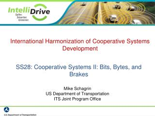 SS28: Cooperative Systems II: Bits, Bytes, and Brakes