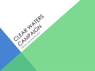 Clear waters  Campaign