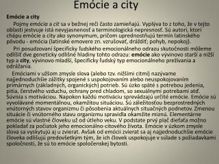 Emócie a city