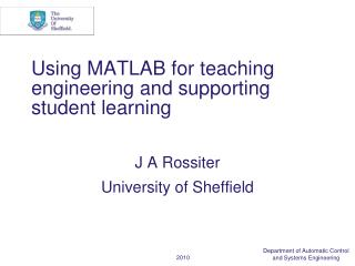 Using MATLAB for teaching engineering and supporting student learning