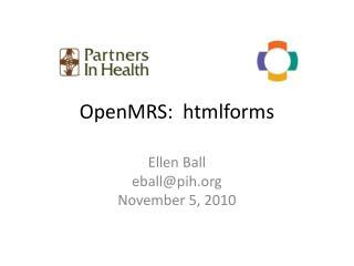 OpenMRS :   htmlform s