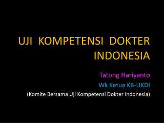UJI  KOMPETENSI  DOKTER INDONESIA