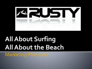 All About Surfing  All About the Beach Marketing Plan 2010