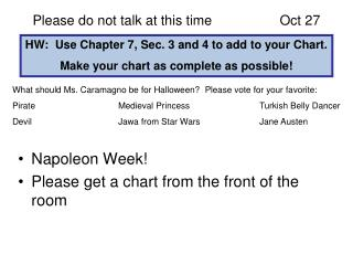 Please do not talk at this time  Oct 27