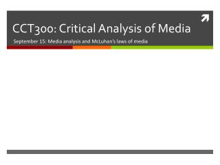 CCT300: Critical Analysis of Media