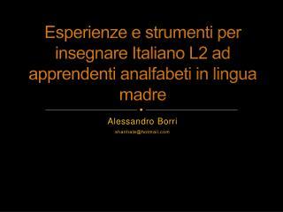 Esperienze e strumenti per insegnare Italiano L2 ad apprendenti analfabeti in lingua madre