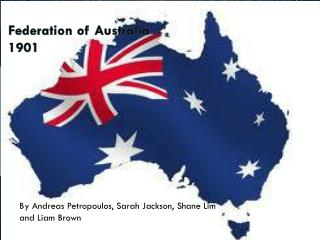 Federation of Australia  1901