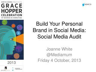 Build Your Personal Brand in Social  Media: Social Media Audit