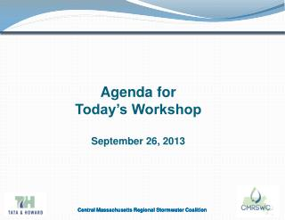 Agenda for  Today's Workshop September 26, 2013