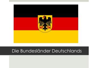 Die  Bundesl änder Deutschlands