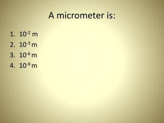 A micrometer is:
