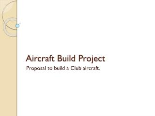 Aircraft Build Project