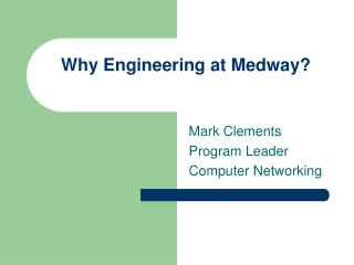 Why Engineering at Medway?
