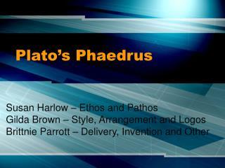 Plato s Phaedrus