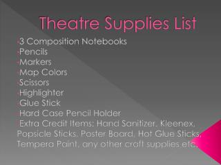Theatre Supplies List