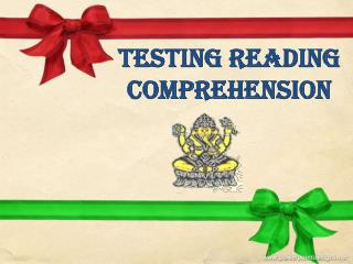 Testing Reading Comprehension