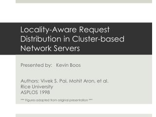 Locality-Aware Request Distribution in Cluster-based Network Servers