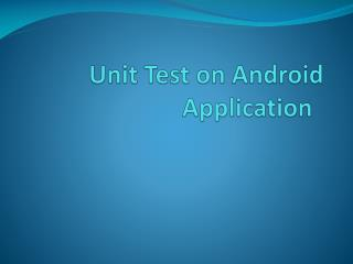Unit Test on Android Application
