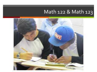Math 122 & Math 123