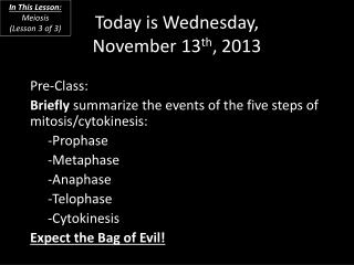 Today is  Wednesday, November 13 th , 2013