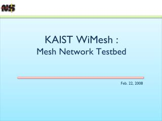 KAIST  WiMesh  : Mesh Network  Testbed
