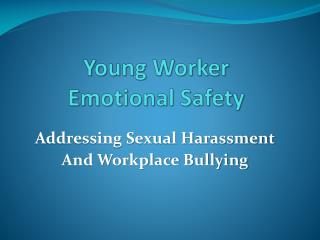 Young Worker  Emotional Safety