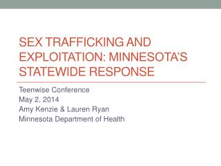 Sex trafficking and Exploitation: Minnesota's statewide response