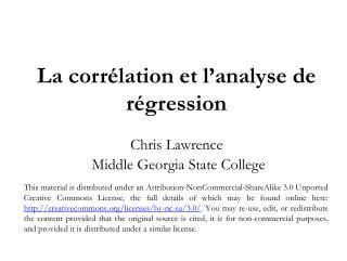 L acorrélationet  l 'a nalyse de régression  Chris Lawrence Middle Georgia State College