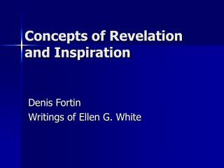 Concepts of Revelation and Inspiration