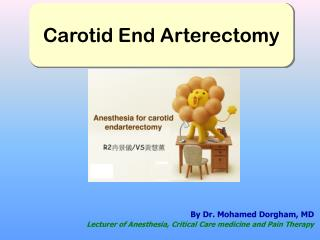 By  Dr. Mohamed  Dorgham , MD Lecturer of Anesthesia, Critical Care medicine and Pain Therapy