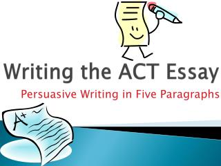 Writing the ACT Essay