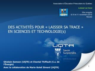 DES ACTIVITÉS POUR « LAISSER SA TRACE » EN SCIENCES ET TECHNOLOGIE(s)
