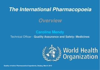The International Pharmacopoeia  Overview