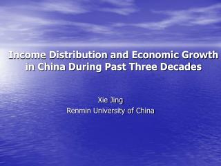Income Distribution and Economic Growth in China During Past Three Decades