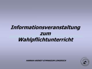 Informationsveranstaltung zum Wahlpflichtunterricht