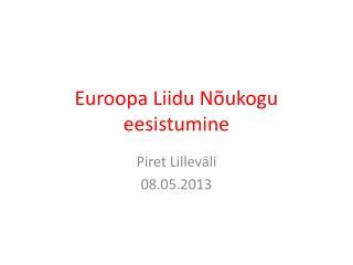 Euroopa Liidu Nõukogu eesistumine