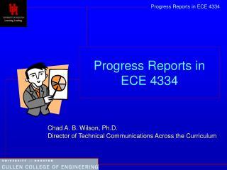 Progress Reports in ECE 4334