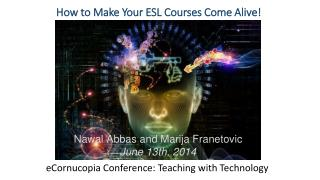 How to Make Your ESL Courses Come Alive!