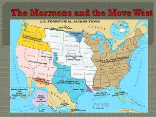 The Mormons and the Move West