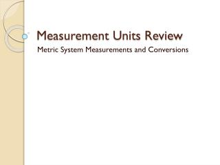 Measurement Units Review