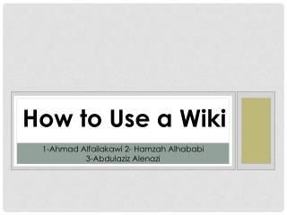 How to Use a Wiki