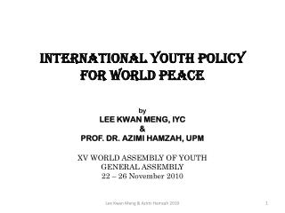 INTERNATIONAL YOUTH POLICY  FOR WORLD PEACE