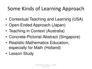Some Kinds of Learning Approach