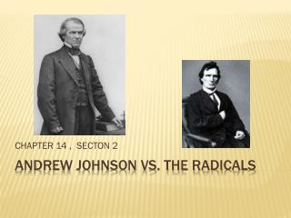 ANDREW JOHNSON VS. THE RADICALS