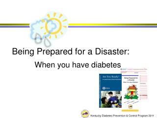 Being Prepared for a Disaster: