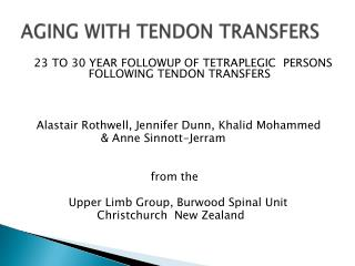 AGING WITH TENDON TRANSFERS